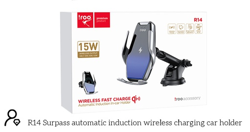 [R14] iRoo R14 | Automatic Induction 15W Wireless Charging In-Car Holder